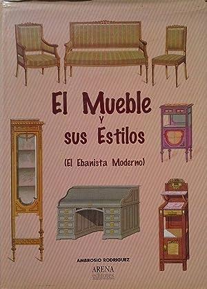 EL MUEBLE Y SUS ESTILOS: RODRIGUEZ, AMBROSIO
