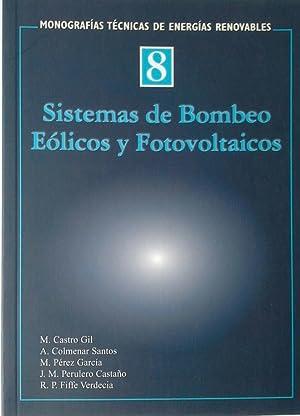 SISTEMAS DE BOMBEO EÓLICOS Y FOTOVOLTAICOS: CASTRO GIL, MANUEL-ALONSO