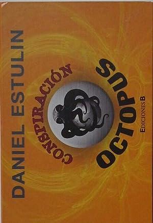 CONSPIRACION OCTOPUS: ESTULIN, DANIEL