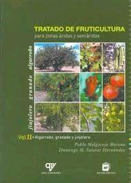 TRATADO DE FRUTICULTURA PARA ZONAS ARIDAS Y: MELGAREJO MORENO PABLO