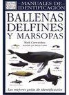 BALLENAS DELFINES Y MARSOPAS.MAN.IDENT.: CARWARDINE, MARK