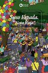 SUSO ESPADA. NOTA ROJA: FRANCISCO XAVIER FERNÁNDEZ
