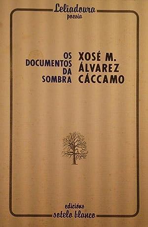 OS DOCUMENTOS DA SOMBRA: ALVAREZ CACCAMO, XOSE
