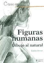 FIGURAS HUMANAS. DIBUJO AL NATURAL: ARMER, EDDIE