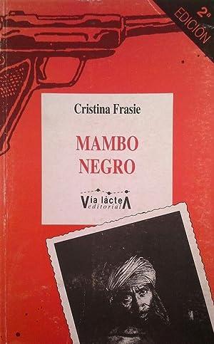 MAMBO NEGRO: FRASIE, CRISTINA