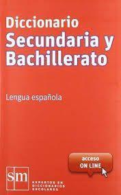 DICCIONARIO SECUNDARIA Y BACHILLERATO. LENGUA ESPAÑOLA: RODRÍGUEZ ALONSO, MANUEL;