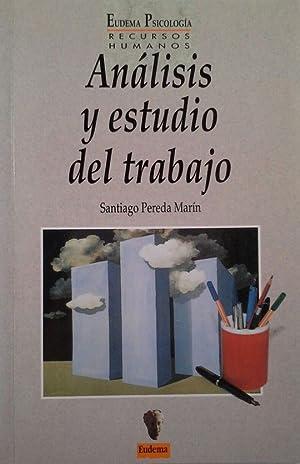 ANALISIS Y ESTUDIO DEL TRABAJO: PEREDA MARÍN, SANTIAGO