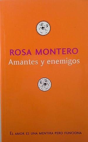 AMANTES Y ENEMIGOS. CUENTOS DE PAREJAS: MONTERO, ROSA