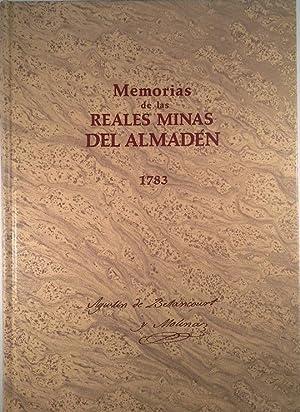 MEMORIAS DE LAS REALES MINAS DE ALMADÉN: BETANCOURT, AGUSTÍN DE