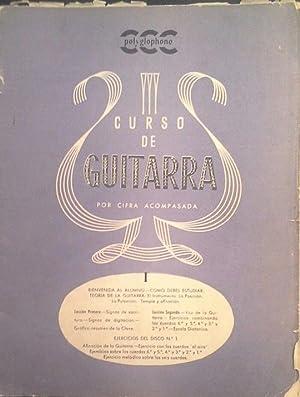 CURSO DE GUITARRA POR CIFRA ACOMPASADA. FASCÍCULOS I A VIII (FALTA EL FASCÍCULO II): ...
