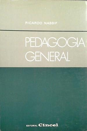 PEDAGOGÍA GENERAL: NASSIF, RICARDO