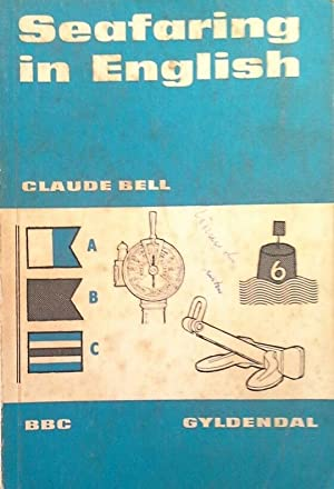 SEAFARING IN ENGLISH: BELL, CLAUDE