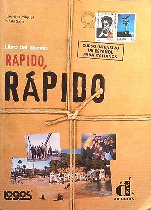 RÁPIDO, RÁPIDO - LIBRO DEL ALUMNO: MIQUEL, LOURDES; SANS