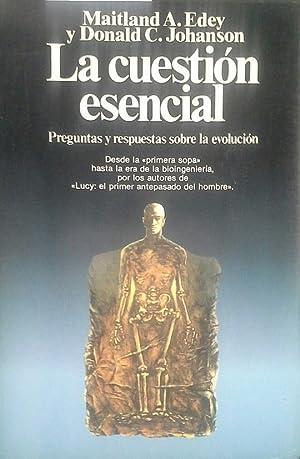 LA CUESTIÓN ESENCIAL: EDEY, MAITLAND A.;