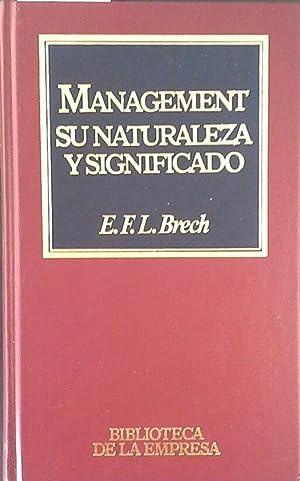 MANNAGEMENT: BRECH, E. F.