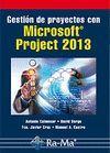 GESTIÓN DE PROYECTOS CON MICROSOFT PROJECT 2013: COLMENAR SANTOS, ANTONIO;