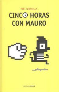 CINCO HORAS CON MAURO: TOBARUELA, PERE