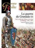 GUERREROS Y BATALLAS Nº 97 GUERRA DE GRANADA I: AAVV