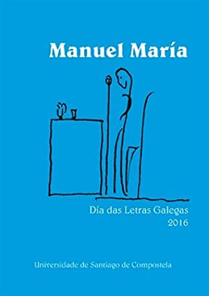 MANUEL MARÍA: BLANCO GARCIA, CARMEN; FERNANDEZ TEIXEIRO MANUEL MARI
