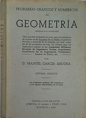 PROBLEMAS GRÁFICOS Y NUMÉRICOS DE GEOMETRÍA ORIGINALESS: GARCÍA ARDURA, MANUEL