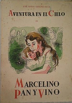 AVENTURA EN EL CIELO DE MARCELINO PAN: SANCHEZ SILVA, JOSE