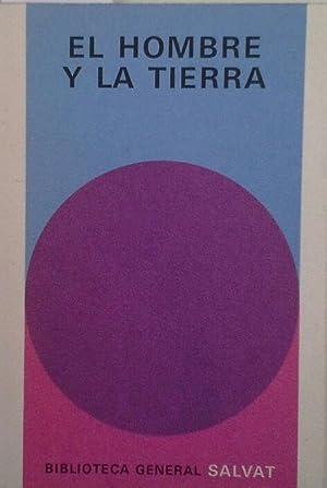 EL HOMBRE Y LA TIERRA: CHANDLER, A. J.;