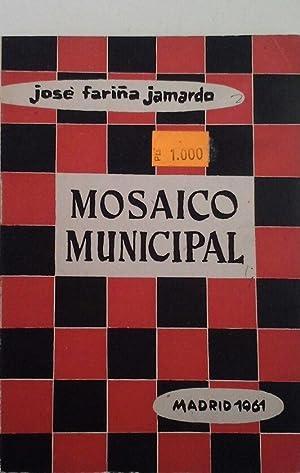 MOSAICO MUNICIPAL: FARIÑA JAMARDO, JOSÉ