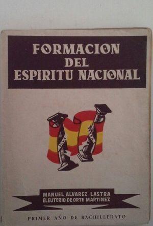 FORMACIÓN DEL ESPÍRITU NACIONAL: ÁLVAREZ LASTRA, MANUEL;
