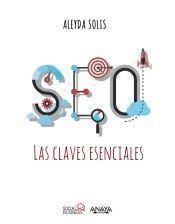 SEO. LAS CLAVES ESENCIALES: SOLIS, ALEYDA
