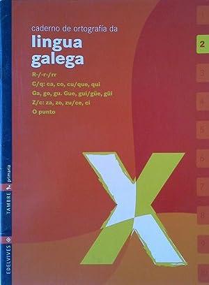 CADERNO 2 DE ORTOGRAFIA DA LINGUA GALEGA: ABELEDO MAGARIÑOS,X.M.; ARUFE