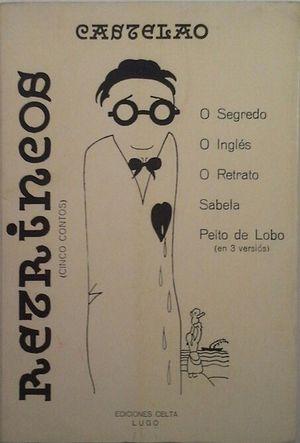 RETRINCOS (CINCO CONTOS): CASTELAO, ALFONSO R.