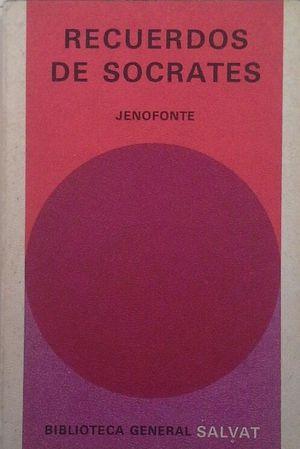 RECUERDOS DE SÓCRATES - APOLOGÍA O DEFENSA: JENOFONTE