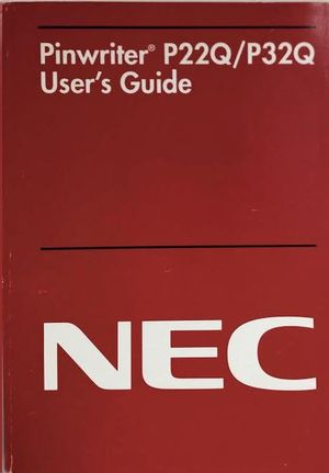 PINWRITER P22Q/P32Q. USER S GUIDE. NEC.