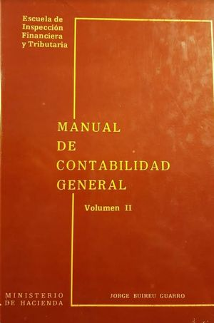 MANUAL DE CONTABILIDAD GENERAL VOLUMEN II