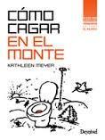 CÓMO CAGAR EN EL MONTE: MEYER, KATHLEEN