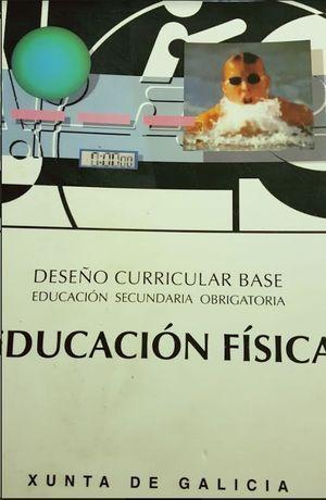 DESEÑO CURRICULAR BASE, EDUCACIÓN FÍSICA, ESO: AUTOR-EDITOR