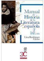 MANUAL HISTORIA LITERATURA 2: RODRÍGUEZ CACHO, LINA
