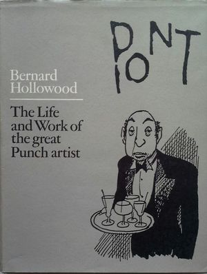 PONT - AN ACCOUNT OF THE LIFE AND WORK OF GRAHAM LAIDLER (1908-1940), THE GREAT PUNCH ARTIST
