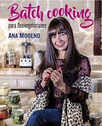 BATCH COOKING PARA FLEXIVEGETARIANOS