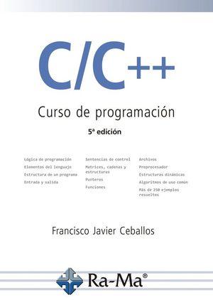 C/C++. CURSO DE PROGRAMACIÓN: CEBALLOS SIERRA, FCO.