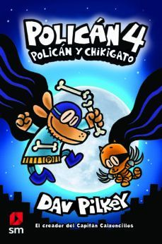 POLICÁN 4: POLICÁN Y CHIKIGATO