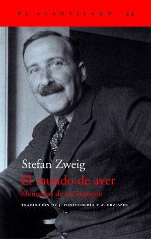 EL MUNDO DE AYER: ZWEIG, STEFAN