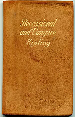 The Recessional, the Vampire, and Other Poems: Rudyard Kipling