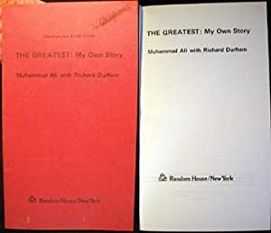 The Greatest: My Own Story Uncorrected First: Ali, Muhammad with