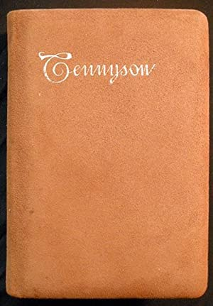 The Poetical Works of Alfred, Lord Tennyson: Tennyson, Alfred
