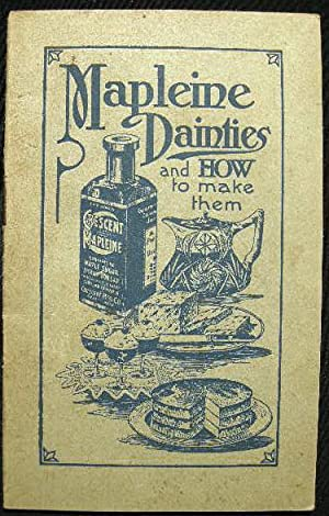 Mapleine Dainties and How to Make Them: Crescent Manufacturing Co.)