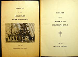 History of the Middle Island Presbyterian Church 1766-1954 Middle Island, Long Island: Middle ...