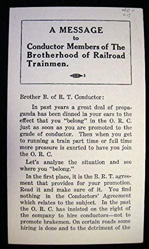 A Message to Conductor Members of the Brotherhood of Railroad Trainmen: Brotherhood of Railroad ...