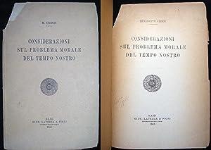Considerazioni Sul Problema Morale Del Tempo Nostro: Croce, Benedetto