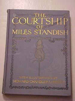 The Courtship Of Miles Standish: Illustrated by Howard